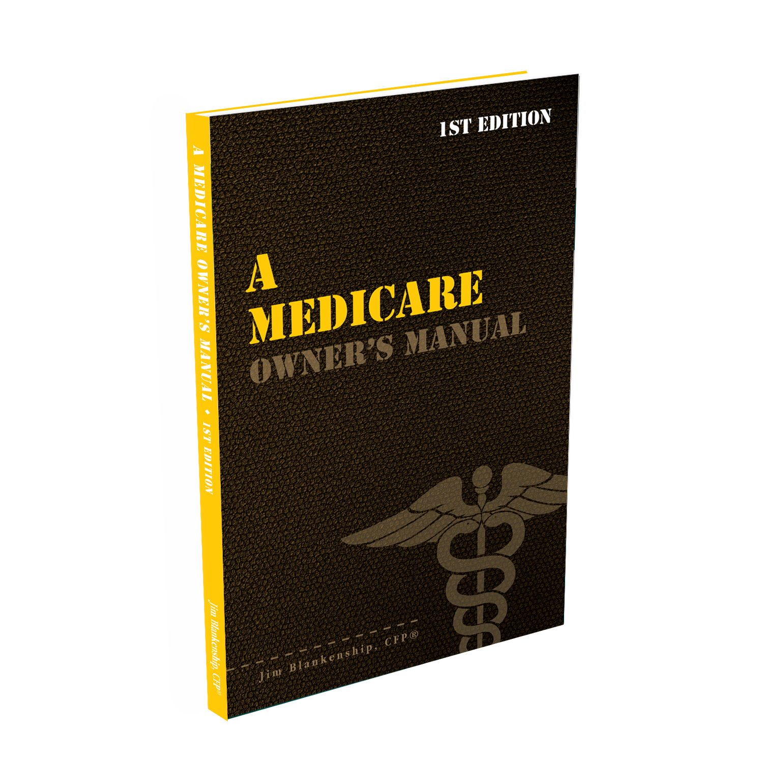 A Medicare Owner's Manual